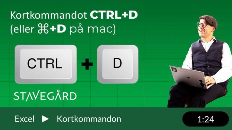 Excel och snabbkommandot Ctrl+D eller ⌘+D på mac