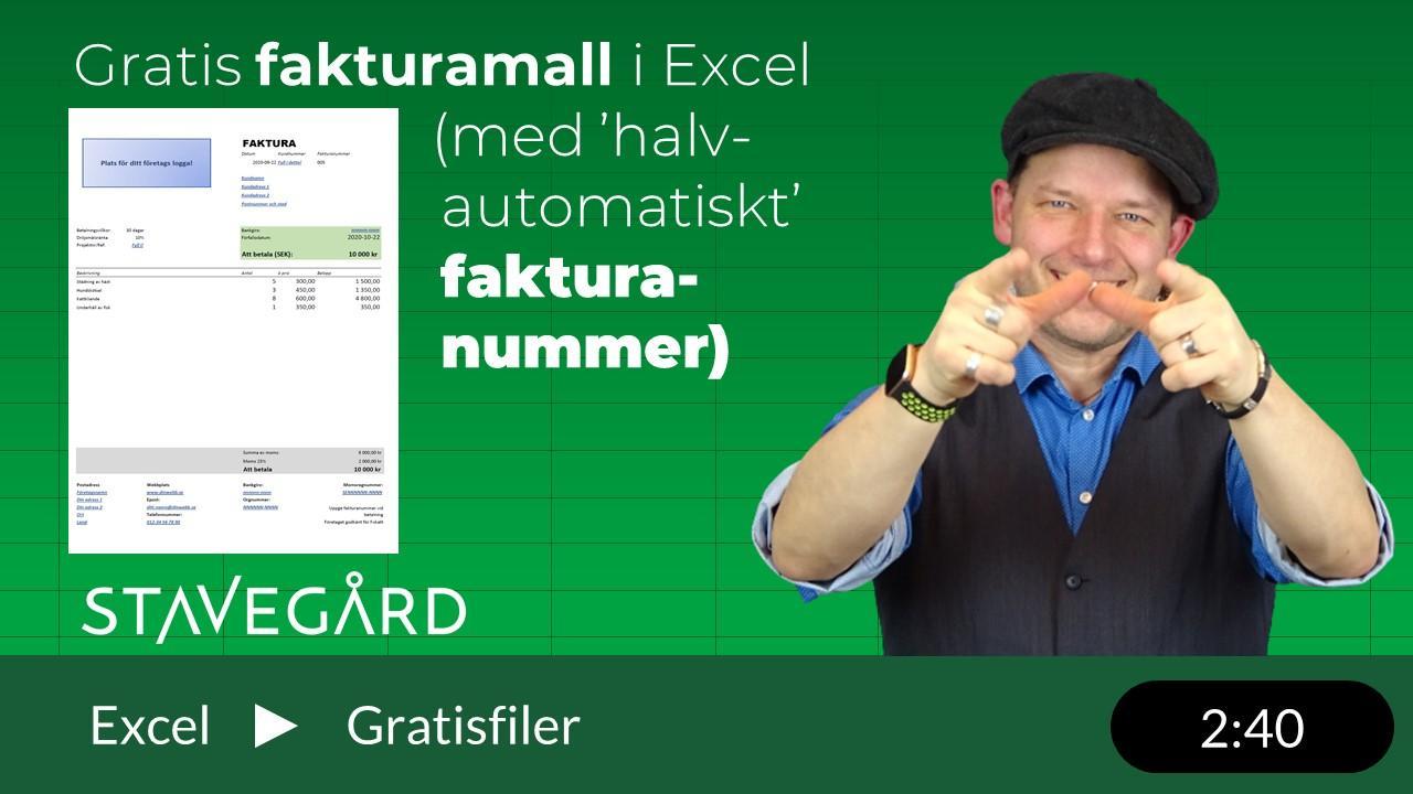 En fakturamal i Excel som du får av mig!