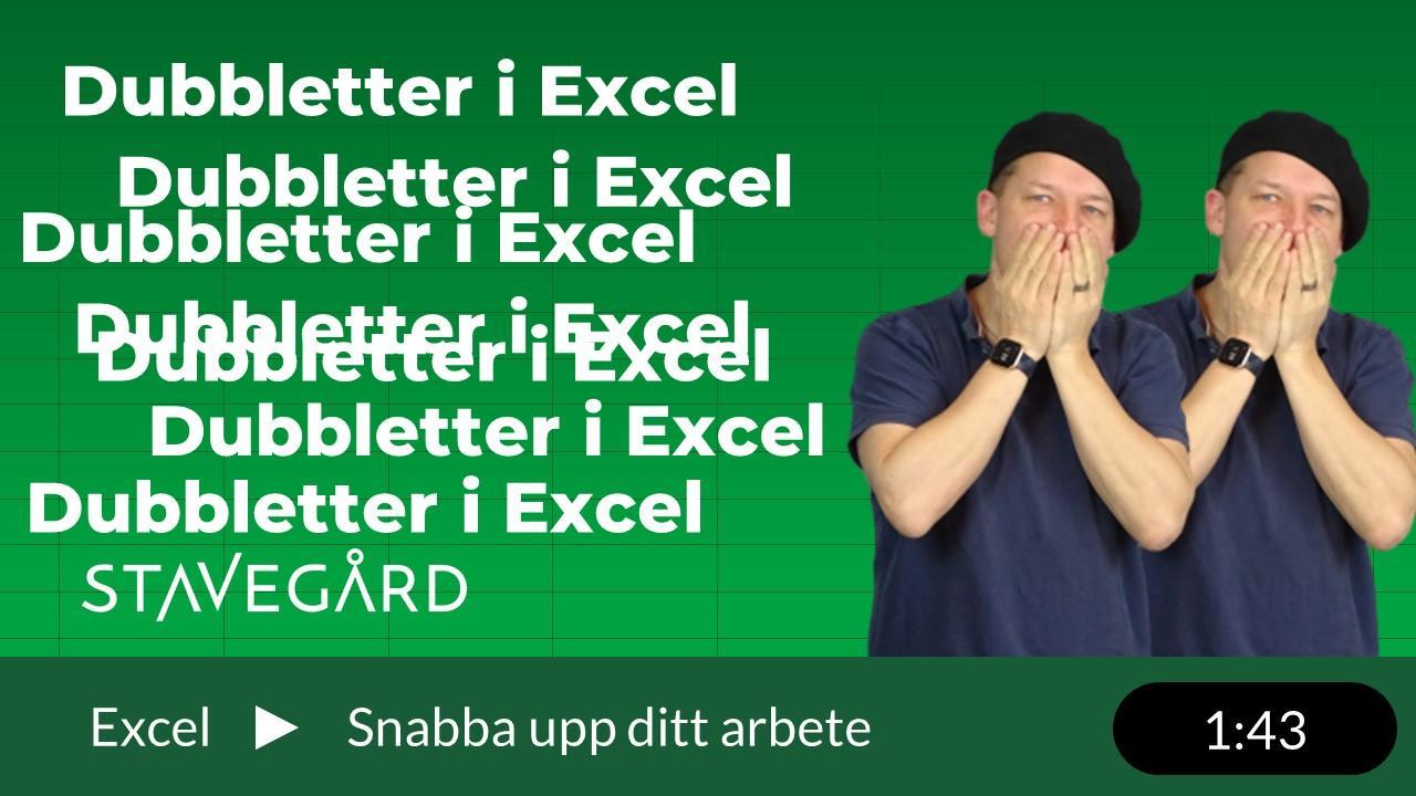 Dubbletter i Excel