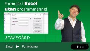 Formulär utan programmering i Excel!
